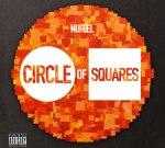 Nufeel – Circle Of Squares Mixtape