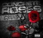 C3nHD – Concrete Roses Mixtape