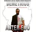Demetrius – Alter-Ego Mixtape