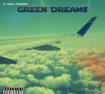 D. Krell – Green Dreams Mixtape