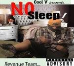Cool V – No Sleep Mixtape