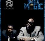 Rick Ross & Meek Mill – Black Magic Mixtape