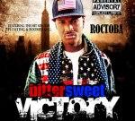 Roctoba – Bittersweet Victory Mixtape