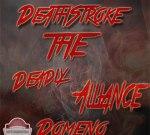 Deathstroke & Domeno – The Deadly Alliance Mixtape
