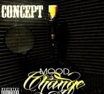 Concept – Mood Change Mixtape By DJ GYMC