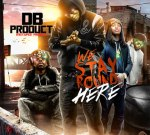 DB Product – We Stay Round Here Mixtape