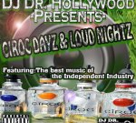 DJ DR HOLLYWOOD – CIROC DAYZ & LOUD NIGHTZ Mixtape