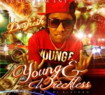 DaiFresh – Young & Wreckless Mixtape Dj BlackHo