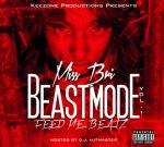 Miss Bri – Beast Mode Vol1 Mixtape By Dj Kutmaster
