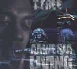 T Free – Amnesia Living Mixtape