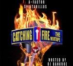 A~Factor – Catching Fire Mixtape By Dj Bankroe