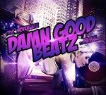 C-Note – Damn Good Beatz Mixtape hosted by Dj King KushGod