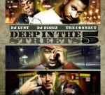 DJ Diggz & DJ Lust – Deep In The Streets Pt 5 Mixtape