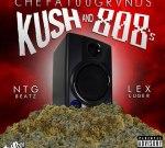 CHEFA100GRVNDS – Kush And 808's Mixtape