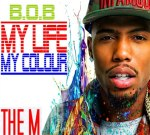 B.o.B – My Life My Colour Mixtape
