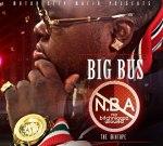 BIG BUS – No Bitchniggaz Allowed Mixtape