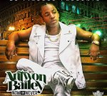 Antwon Bailey – Now Or Never Official Mixtape