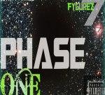 7Fygurez – Phase 1 Mixtape