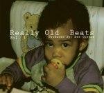 Dee Greene – Really Old Beats Vol. 1 Mixtape