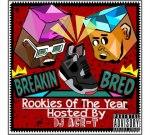 Rookies Of The Year – Breakin Bred Mixtape