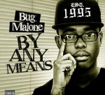 Bug Malone – By Any Means Mixtape
