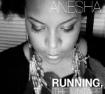 Anesha Birchett – Running Mixtape