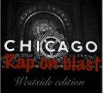 Chicago Rap On Blast – Westside Edition Mixtape