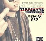1000 – F.T.I. 1 Mixtape Hosted by DJ Substance