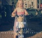 Bobby Capri – Instant Gratification Mixtape