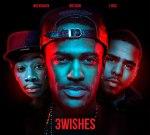 J. Cole, Wiz Khalifa & Big Sean – 3 Wishes Mixtape