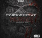 Compton Menace – Murder By Dj Ben Frank (Official)