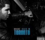 Drake – Back In Toronto