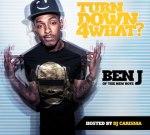 Ben J (New Boyz) – Turn Down 4 What (Official)