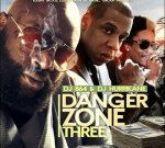 Rick Ross, Jay-Z, Future & Others – Danger Zone 3