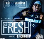 Short Dawg – Call Me Fresh (Official)