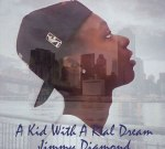 Jimmy Diamond – A Kid With A Real Dream (Official)
