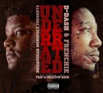 D Dash & Frenchie – Underrated (Official)