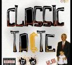 Wi.Sh – Classic Ta$Te (Official)