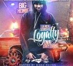 Big Homie – Da New Streets (Loyalty Ova Errything)