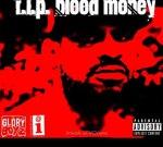 Blood Money – R.I.P. Blood Money