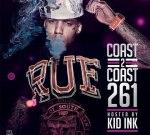 Kid Ink – Coast 2 Coast Mixtape Vol. 261