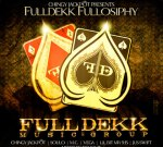Chingy & Fulldekk Music Group – Fulldekk Fullosiphy (Official)