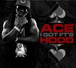 Ace Hood – I Got Ft's