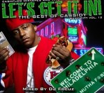 Cassidy – Lets Get It In
