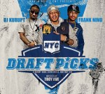 Troy Ave Ft. Vado & Chinx Drugs – NYC Draft Picks