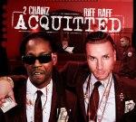 Riff Raff & 2 Chainz – Aquitted