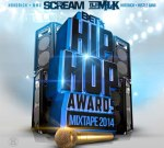 DJ Scream – BET Hip Hop Awards Mixtape 2014