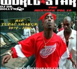 2 Pac Ft. G-Unit & Others – Worldstar The Mixtape Vol 10