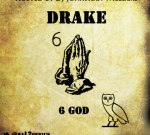 Drake & Others – 6 God