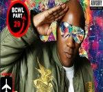 ASAP Rocky Ft. Drake & Others – Bcwl Pt. 29
